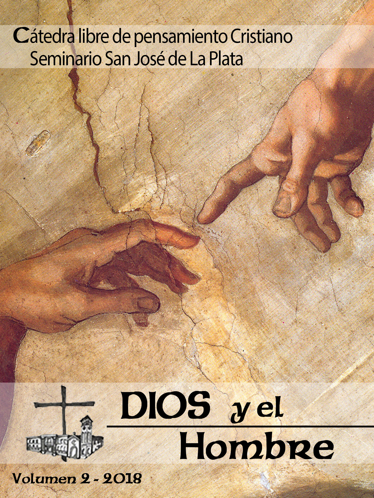 Cátedra libre de pensamiento Cristiano - Seminario San José de La Plata - Revista Dios y el hombre - volumen 2 - 2018